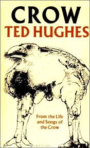 analysis of ted hughes poeme crow and mama Tribulations of ted hughes on august 17, 1930 the great english poet, edward james (ted) hughes, was born in yorkshire he attended mexborough grammar school where his teachers proposed that he should take up writing, fueling his love of piecing together poetry.